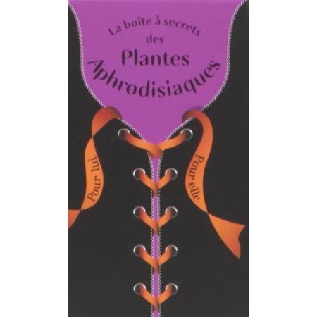 Secrets des Plantes Aphrodisiaques